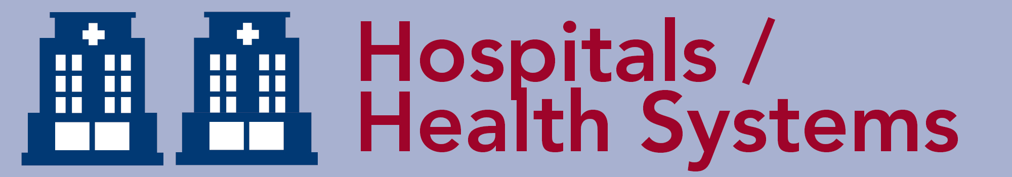 hospital healthsystems REAL