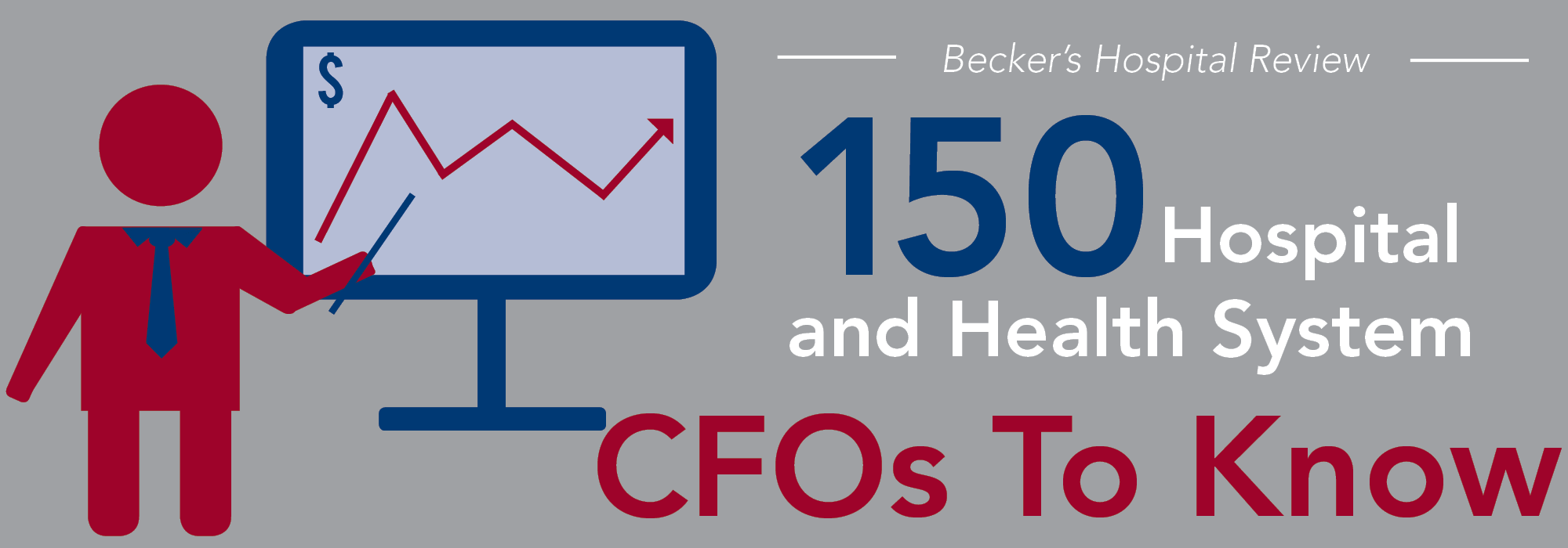 150 hospital and health system CFOs to know | 2016