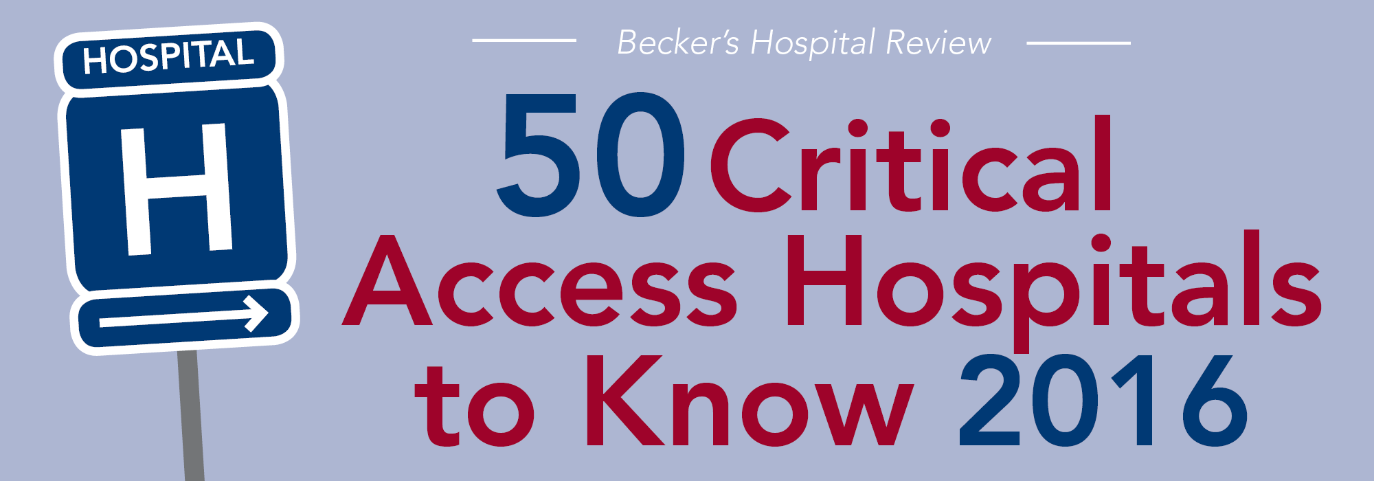 50 Critical Access Hospitals to Know 2016