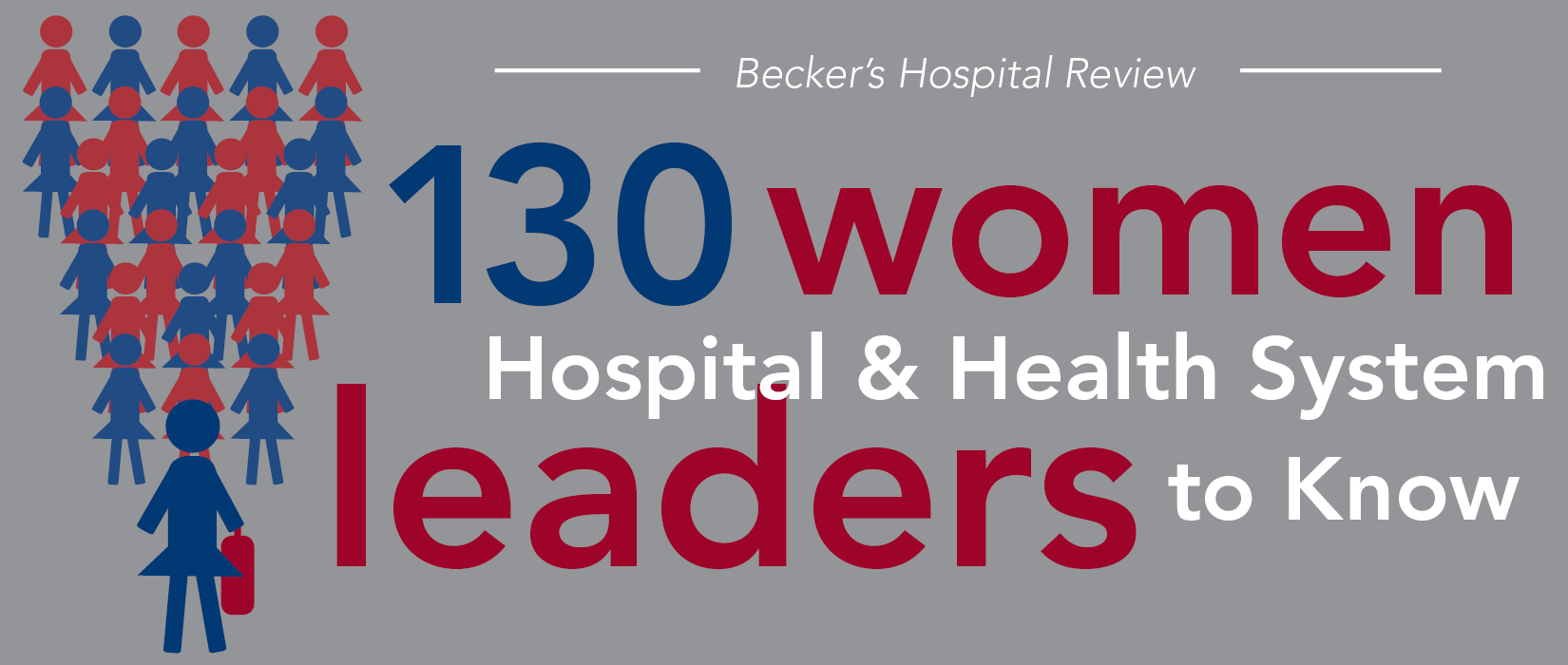 130 women hospital and health system leaders to know | 2017
