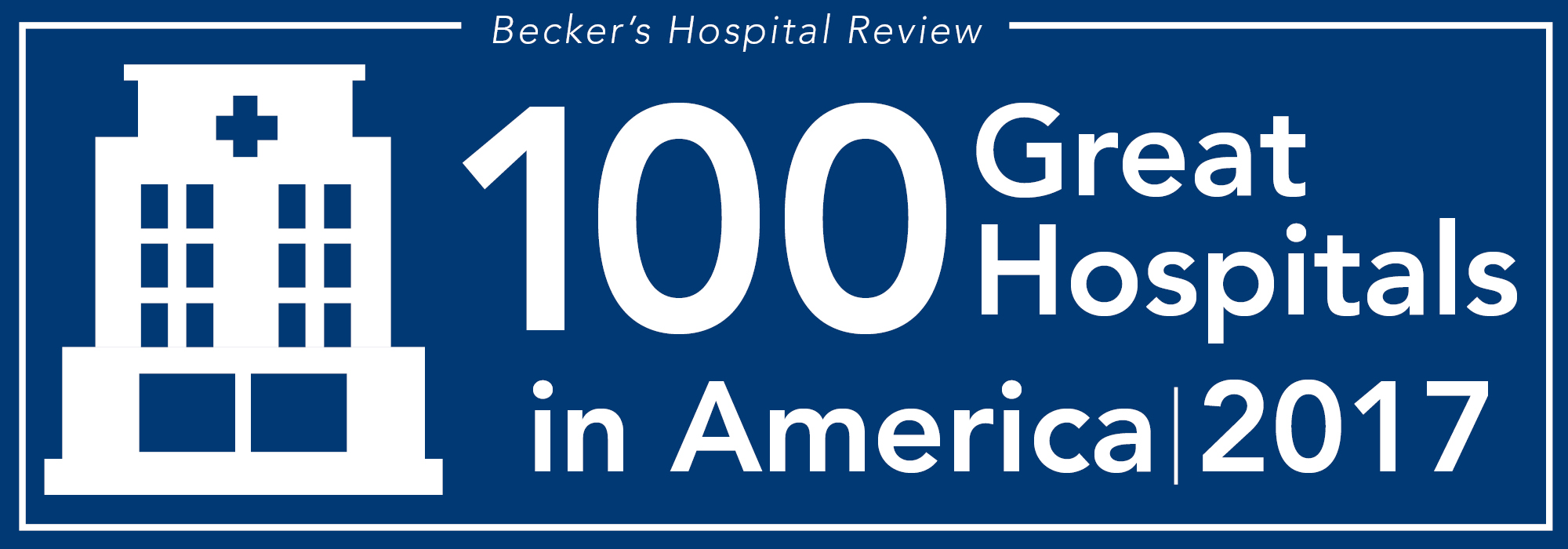 100 Great Hospitals in America | 2017
