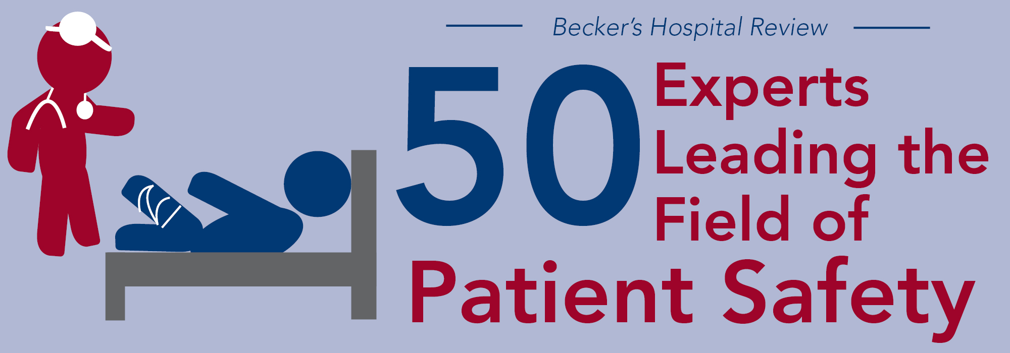 50 Experts Leading The Field Of Patient Safety 2017