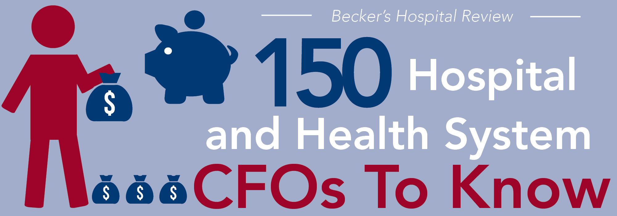 150 hospital and health system CFOs to know | 2017