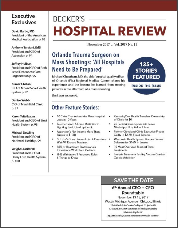 November 2017 Issue of Beckers Hospital Review