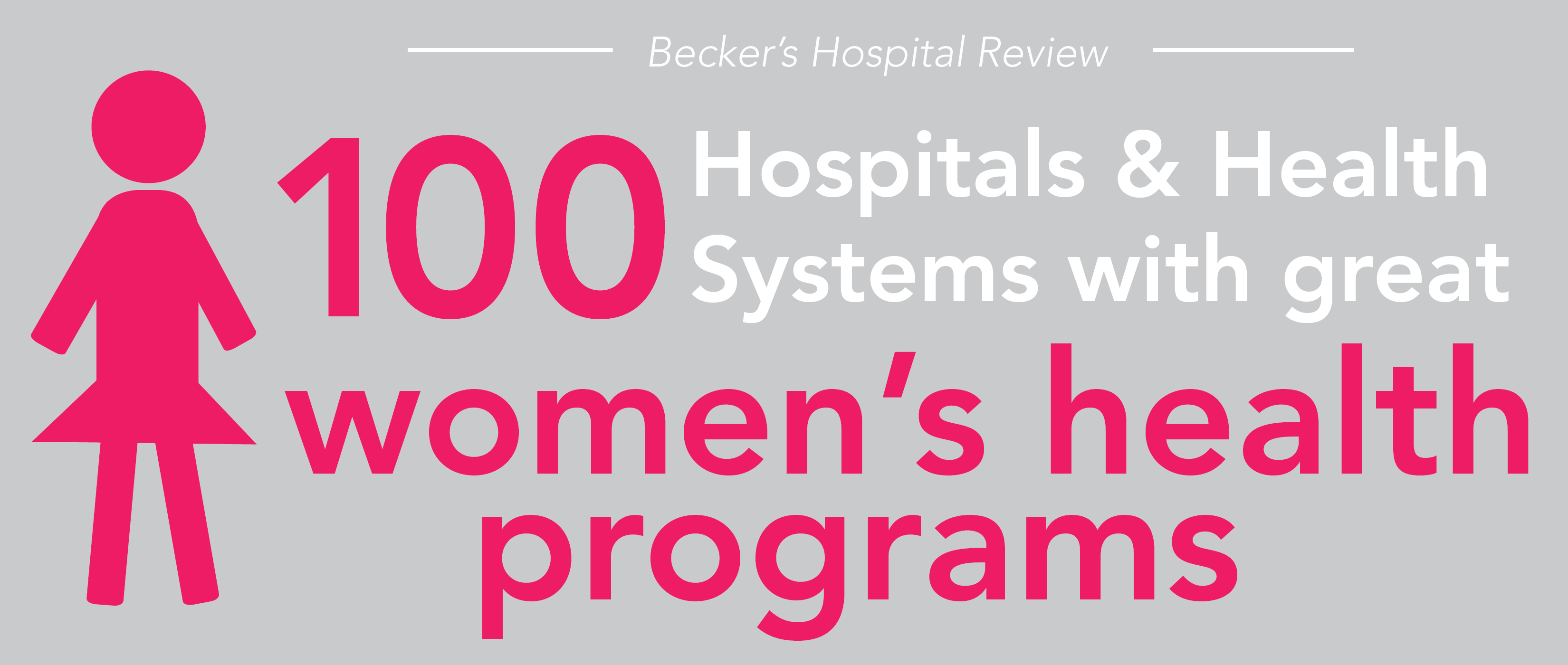 100 hospital & health systems with great women's health