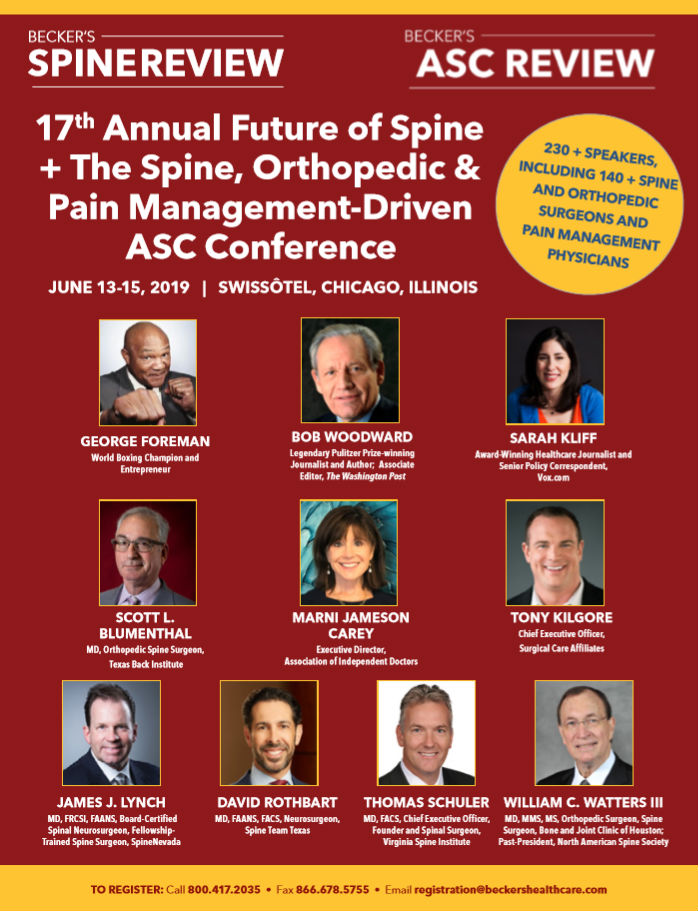 Becker's 1​7​th Annual Future of Spine + The Spine, Orthopedic & Pain Management-Driven ASC Conference