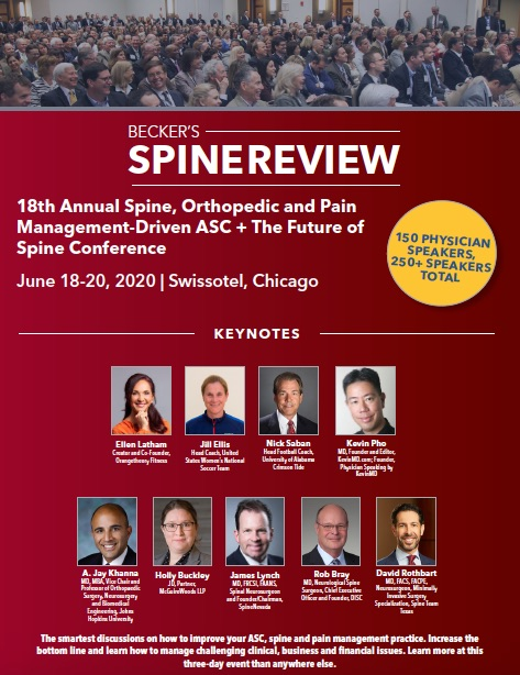 Becker's Hospital Review 18th Annual Spine, Orthopedic and Pain Management-Driven ASC + the Future of Spine Conference