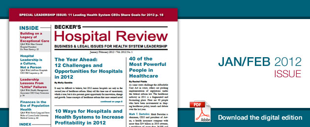 January 2012 Issue of Becker's Hospital Review